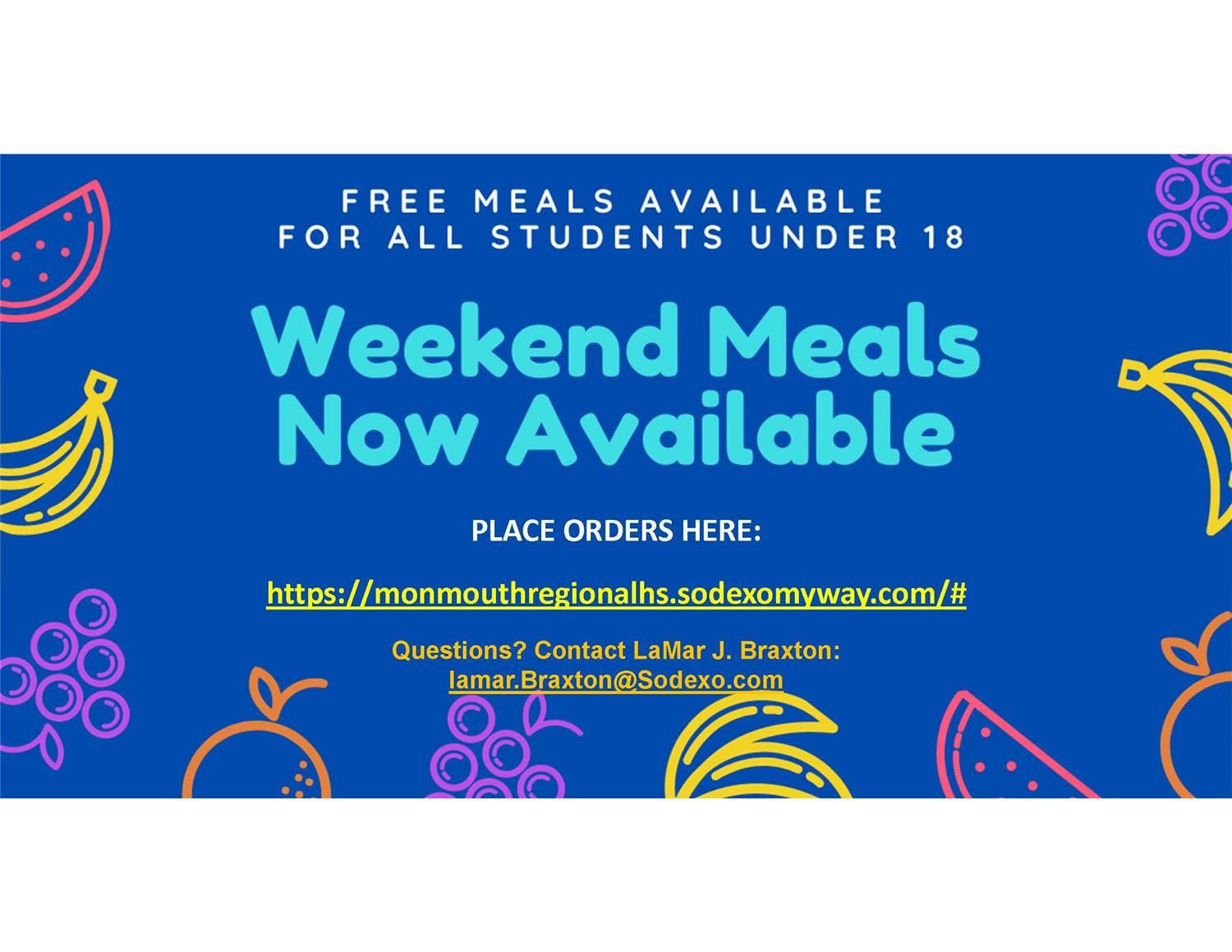 Weekend Meals are Available